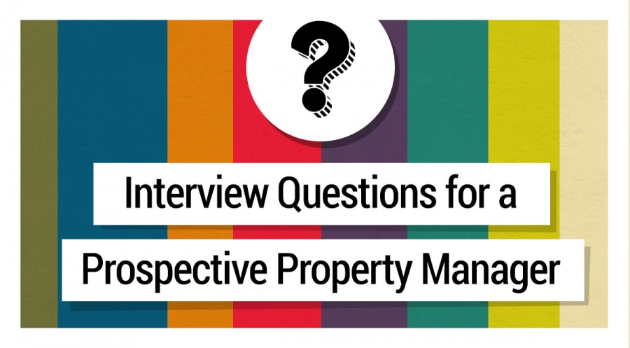 20 Must-Ask Interview Questions for a Prospective Property Manager